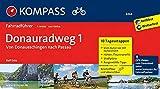 KOMPASS Fahrradführer Donauradweg 1, von Donaueschingen nach Passau: Fahrradführer mit 10 Tagesetappen und Routenkarten im optimalen Maßstab und GPX-Daten zum Download..: Fietsgids 1:50 000