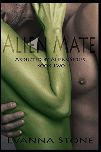 Alien Mate (Abducted By Aliens Series)