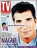 FIGARO TV MAGAZINE [No 17126] du 04/09/1999 - nagui, je suis conscient de ma chance ruth elkrief, tout sur sa rentree sur tf1