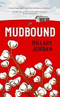 Mudbound par Hillary Jordan