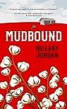 Mudbound par Jordan
