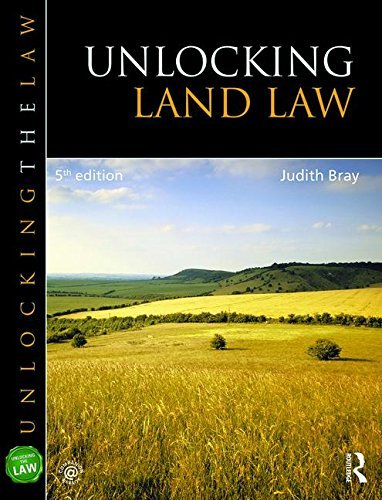Unlocking Land Law (Unlocking the Law) by Judith Bray (2016-02-08)