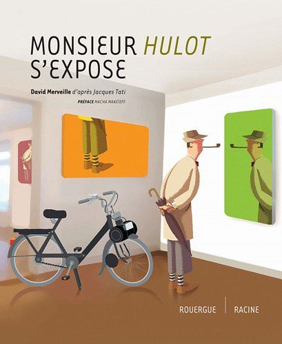 Monsieur Hulot s'expose par David Merveille