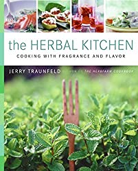 The Herbal Kitchen: Cooking with Fragrance and Flavor by Jerry Traunfeld (2005-11-05)