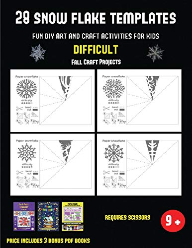 Fall Craft Projects (28 snowflake templates - Fun DIY art and craft activities for kids - Difficult): Arts and Crafts for Kids