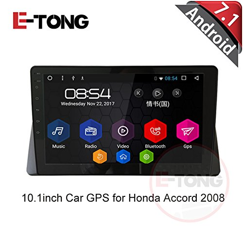 E-TONG 10.1 inch Android 7.1 Quad Core Car Autoradio Audio GPS Navigation Video for Honda Accord 8 2008 2009 2010 2012 Stereo DVD Support Bluetooth 3G Wifi DVR Mirror Link
