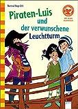 Der Bücherbär: Wir lesen zusammen: Piraten-Luis und der verwunschene Leuchtturm