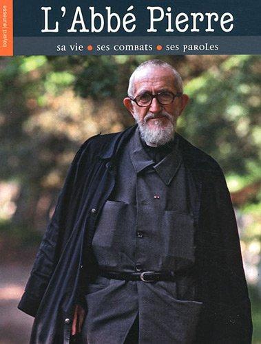 ABBE PIERRE (L') - LIBRE DE CROIRE par Jean-Michel Billioud