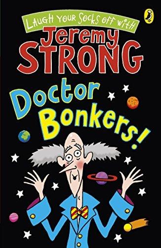 Doctor Bonkers! (Cosmic Pyjamas - book 3) by Jeremy Strong (2010-08-05)