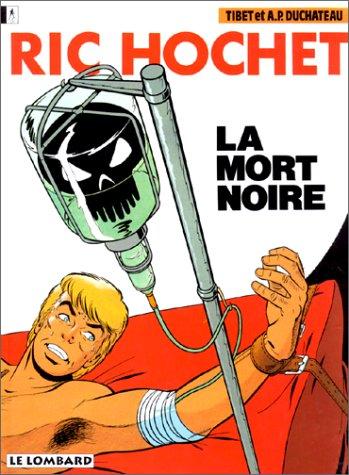 Ric Hochet, tome 35 : La Mort noire par