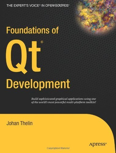 [(Foundations of Qt Development )] [Author: Johan Thelin] [Aug-2007]