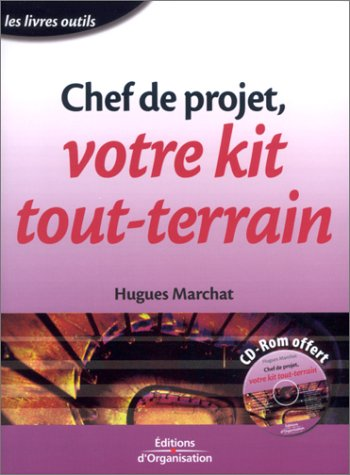 Chef de projet, votre kit tout-terrain (1 livre + 1 CD audio)