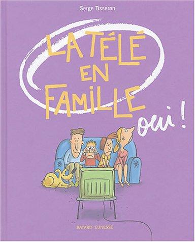 Vignette du document La  télé en famille oui !