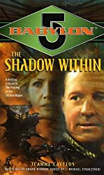 Babylon 5: The Shadow Within (Babylon 5 (Paperback Ballantine))