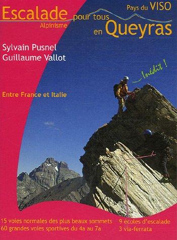 Escalade Alpinisme pour tous en Queyras Pays du Viso : Entre France et Italie