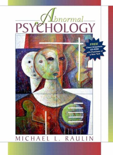 Abnormal Psychology, with Client Snapshots CD-ROM