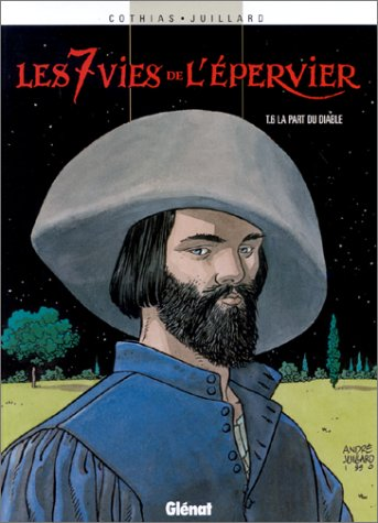 Les 7 Vies de l'Epervier, Tome 6 : La Part du diable
