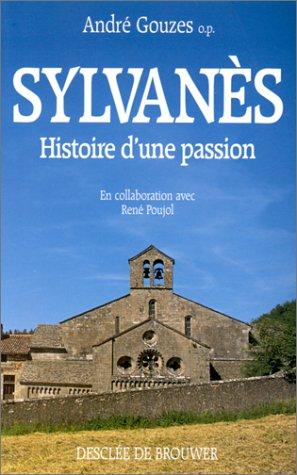 sylvans-histoire-d-39-une-passion