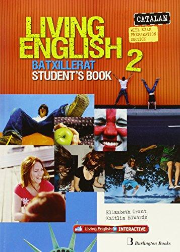 Living English 2 Batxillerat: StudentŽs book