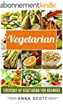 Vegetarian: Everyday : Vegetarian For...