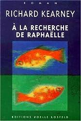 À la recherche de Raphaëlle