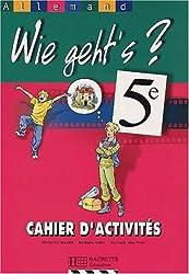 Allemand 5e Wie geht's ? : Cahier d'activités