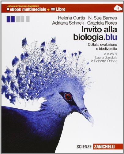 Invito alla biologia.blu. Cellula, evoluzione e biodiversità. Multimediale. Per le Scuole superiori. Con e-book. Con espansione online