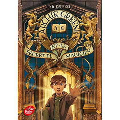 Archie Greene et le secret du magicien - Tome 1