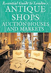 Essential Guide to London's Antique Shops, Auction Houses and Markets