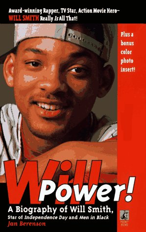 Will Power: Biography of Will Smith