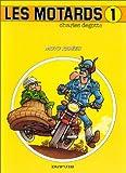Les motards, tome 1 - Moto risée