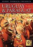 Globe Trekker: Uruguay & Paraguay [Import USA Zone 1]