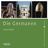Die Germanen (Theiss WissenKompakt) - Ernst Künzl