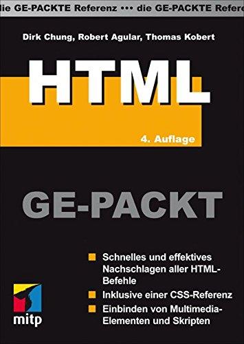 HTML GE-PACKT: Die Ge-Packte Referenz (mitp Ge-packt)