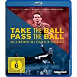 Take the Ball Pass the Ball - Das Geheimnis des perfekten Fußballs [Blu-ray]
