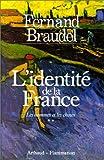 L'Identité de la France Tome 2 : Les Hommes et les choses