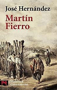 Martín Fierro par José Hernández