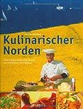 Kulinarischer Norden. Rezepte von Profiköchen und Publikum