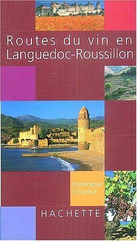 Route du vin en Languedoc-Roussillon