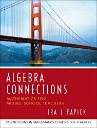 Algebra Connections (Connections in Mathematics Courses for Teachers)
