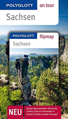 POLYGLOTT on tour Reiseführer Sachsen: Polyglott on tour mit Flipmap (Spitze Stollen)