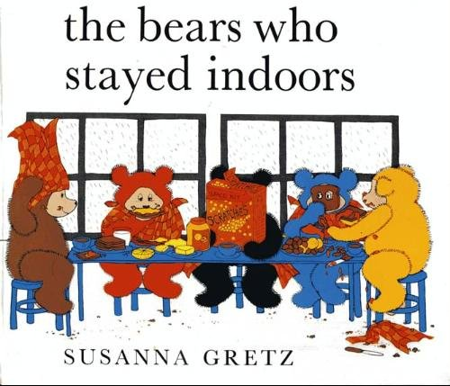 The bears who stayed indoors