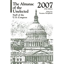 The Almanac of the Unelected 2007: Staff of the U.S. Congress (Almanac of the Unelected) (U.S. DataBook Series)