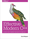 Effective Modern C++: 42 Specific Ways to Improve Your Use of C++11 and C++14