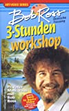 Bob Ross - 3-Stunden Workshop [VHS]