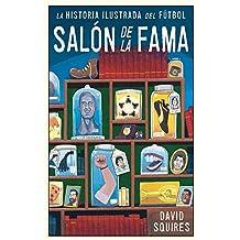 Historia ilustrada del fútbol: Salón de la fama (Córner)