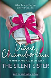The Silent Sister by Diane Chamberlain (2015-01-15)