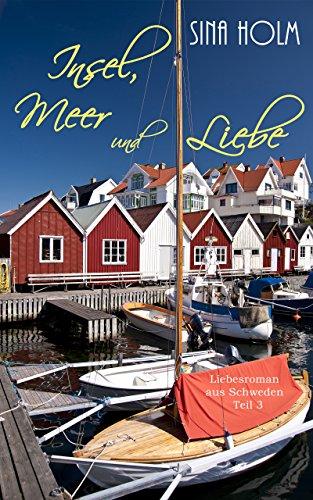 Buchseite und Rezensionen zu 'Insel, Meer und Liebe: Teil 3' von Sina Holm
