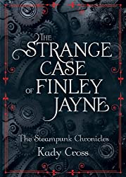 The Strange Case of Finley Jayne (The Steampunk Chronicles)