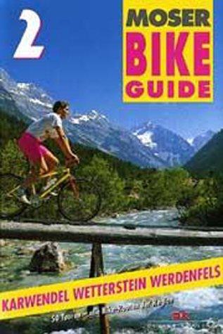 Download Bike Guide, Bd.2, Karwendel, Wetterstein, Werdenfels